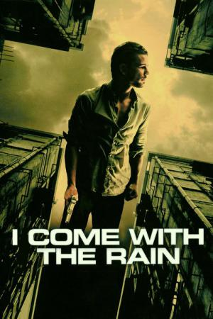 I Come with the Rain (2009)