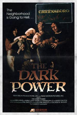 The Dark Power (1985)