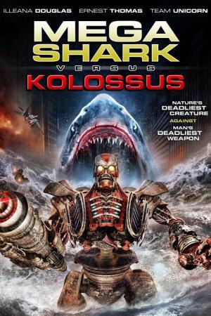 Peliculas Parecidas A Mega Shark Vs Kolossus Mejores Recomendaciones