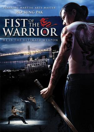 Fist of the Warrior (2007)