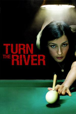 Turn the River (2007)