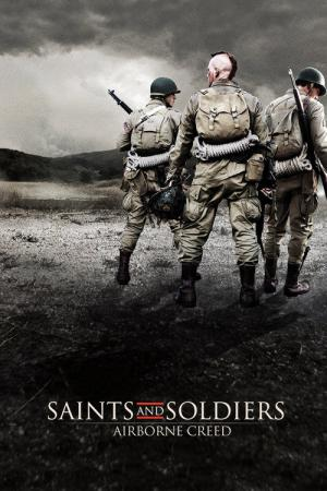 Saints and Soldiers 2 (2012)