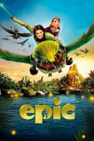 Epic: El mundo secreto (2013)